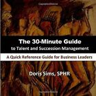 The 30-minute Guide to Talent and Succession Management 9781438955711 Paperback