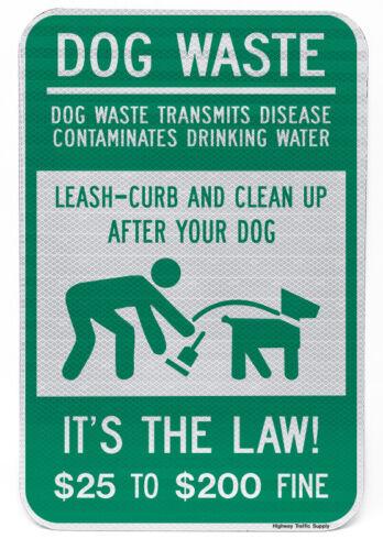 """Dog Poop Pick Up Sign12/""""x18/""""3M Engineer Grade prismatic Reflective"""