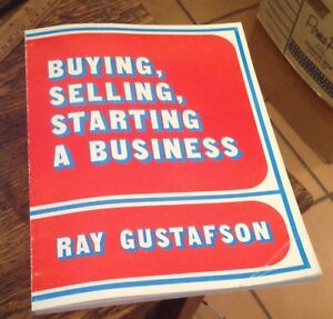 Buying Selling Starting A Business Gustafson 1982 Rare Deal Free Us Shipping Ebay