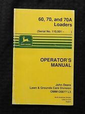 John Deere 750 755 770 855 955 Tractor 60 70 70a Loader Only Operators Manual