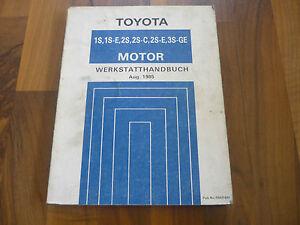 TOYOTA-MOTOR-TYP-S-1S-2S-3S-1985-Celica-Camry-Corona-General-WERKSTATT-HANDBUCH