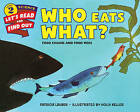 Who Eats What?: Food Chains and Food Webs by Patricia Lauber (Paperback, 2016)