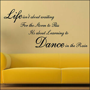 Large Wall Quote Life Storm Pass Learn Dance In Rain Sticker Art