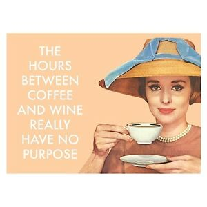 The-Hours-Between-Coffee-And-Wine-Have-No-Purpose-funny-fridge-magnet-hb