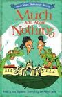 The Much Ado About Nothing by Anna Claybourne (Hardback, 2014)