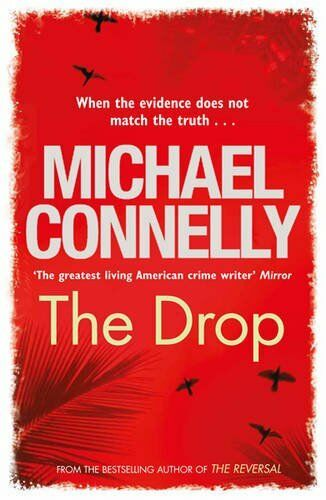 The Drop By  Michael Connelly. 9781409136415
