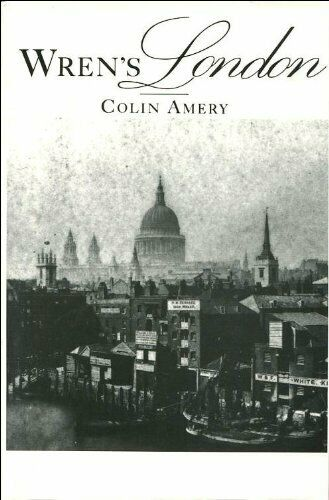 Wren's London by Amery, Colin Hardback Book The Fast Free ...
