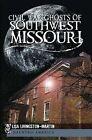 Civil War Ghosts of Southwest Missouri by Lisa Livingston-Martin (Paperback / softback, 2011)