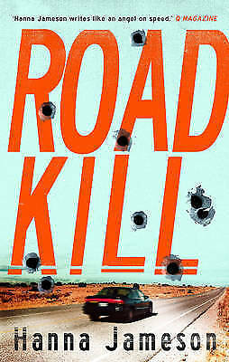 1 of 1 - Road Kill (Underground), Very Good Condition Book, Jameson, Hanna, ISBN 97817818