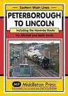 Peterborough to Lincoln: Including the Navenby Route by Vic Mitchell (Hardback, 2016)