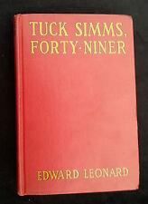 1929 Tuck Simms Forty Niner Edward Leonard Grosset Dunlap