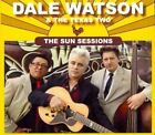 The Sun Sessions [Digipak] by Dale Watson/The Texas Two (CD, Oct-2011, Red House)