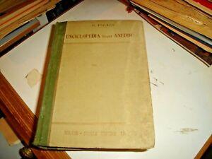 ENCICLOPEDIA-DEGLI-ANEDDOTI-di-F-PALAZZI-C-ED-CESCHINA-1934-3-VOL-CPL