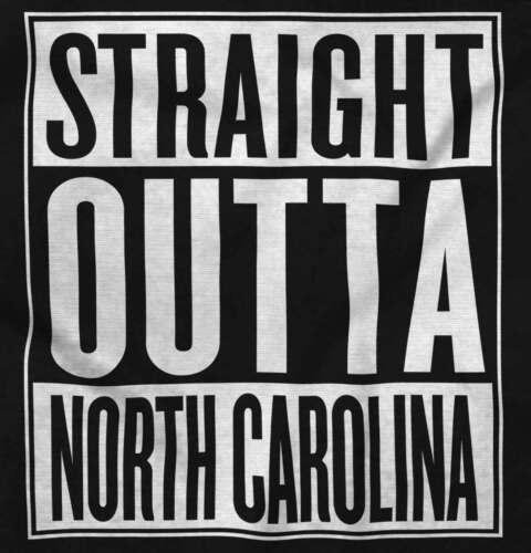 Straight Outta North Carolina State Movie T Shirts Gift Ideas T-Shirt Tee