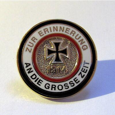 PIN Zur Erinnerung an die große Zeit 1914 ! P-292  NEU ! NEU!