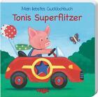 Gucklochbuch: Tonis Superflitzer von Imke Storch (2015, Gebundene Ausgabe)