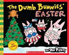 Dumb Bunnies: The Dumb Bunnies' Easter by Dav Pilkey (2008, Paperback)
