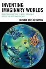Inventing Imaginary Worlds: From Childhood Play to Adult Creativity Across the Arts and Sciences by Michelle Root-Bernstein (Paperback, 2014)