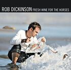 Fresh Wine for the Horses by Rob Dickinson (CD, Jun-2008, 2 Discs, Sanctuary (USA))