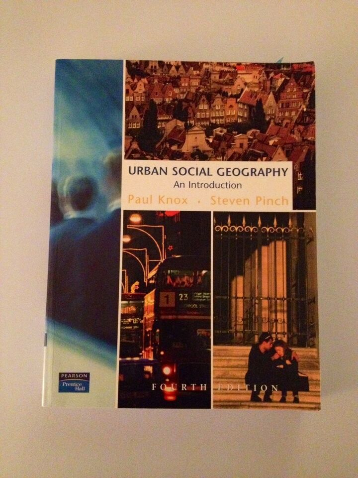 Urban Social Geography, Paul Knox og Steven Pinch, emne: