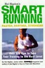 Hal Higdon's Smart Running: Over 500 Tips to Take Your Training to the Next Level by Hal Higdon (Paperback, 1999)