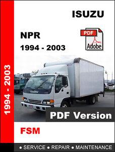 isuzu npr 1994 2003 factory oem service repair workshop rh ebay com Isuzu Rodeo Repair Manual Isuzu Trucks Repair Manual