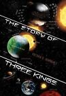 The Story of Three Kings by Victoria B Dominguez (Hardback, 2011)