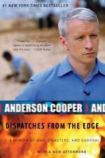 Dispatches from the Edge by Anderson Cooper (2007 Paperback) EE1367
