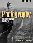 Photography: An Illustrated History / Martin W. Sandler. by Martin W. Sandler, Sandler (Hardback, 2002)