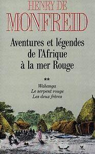 Aventures-et-legendes-de-l-039-Afrique-a-la-mer-Rouge-de-Monf-Livre-etat-bon