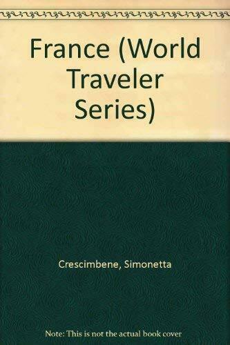 France (World Traveler Series) By Simonetta Crescimbene