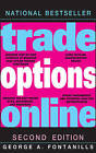 Trade Options Online by George A. Fontanills (Hardback, 2009)