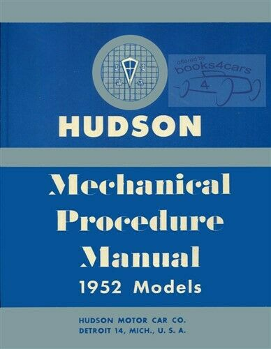 HUDSON 1952 1953 1954 SHOP MANUAL SERVICE REPAIR COMMODORE HORNET WASP PACEMAKER