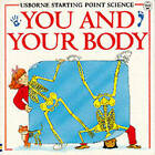 You and Your Body by Susan Meredith, etc. (Paperback, 1993)