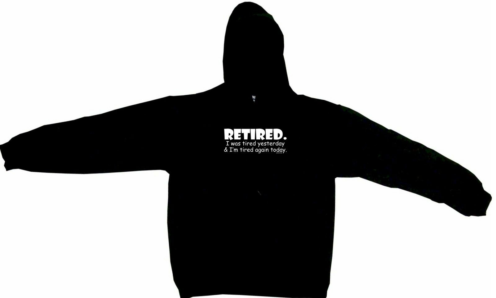 RetiROT I Was TiROT Yesterday and I'm TiROT Again Today Hoodie Sweatshirt