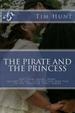 Love Letters Written in the Sands of Time: The Pirate and the Princess by Tim...