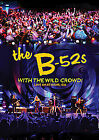 B-52s - With The Wild Crowd! - Live In Athens, GA (DVD, 2012)