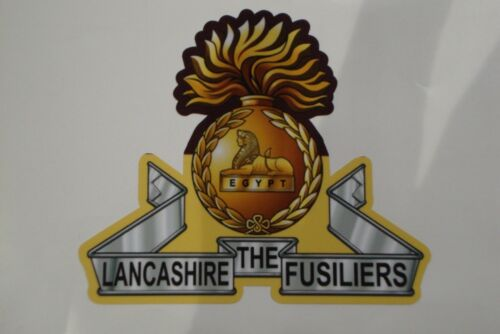 "2 X  THE LANCASHIRE FUSILIERS  STICKERS 4/""   BRITISH ARMY MILITARY"