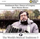 Bandoneon Pure: Dances of Uruguay by Rene Marino Rivero (CD, Nov-1993, Smithsonian Folkways Recordings)