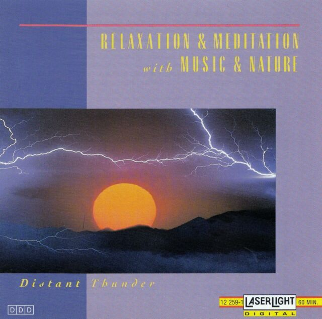 RELAXATION & MEDITATION WITH MUSIC & NATURE : DISTANT THUNDER / CD - TOP-ZUSTAND