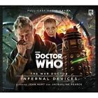 The War Doctor - Infernal Devices by John Dorney, Phil Mulryne, Matt Fitton (CD-Audio, 2016)