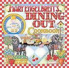 Mary Engelbreit's Dining Out Cookbook by Mary Engelbreit (Hardback, 2001)