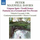 Peter Maxwell Davies: Linguae Igni; Vesalii Icones; Fantasia on a Ground and Two Pavans (CD, Aug-2011, Naxos (Distributor))