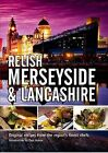 Relish Merseyside and Lancashire: Original Recipes from the Regions Finest Chefs by Duncan L. Peters (Hardback, 2011)