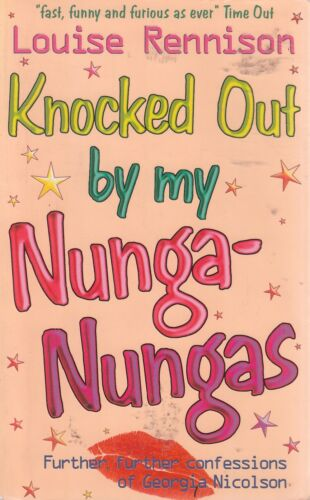 1 of 1 - Knocked Out by my Nunga-Nungas; Further, Furthe... - Louise Rennison - Good -...