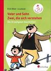 Vater und Sohn - Zwei, die sich verstehen von Erich Ohser alias a. o. plauen (2014, Gebundene Ausgabe)