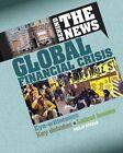 Global Financial Crisis by Philip Steele (Hardback, 2016)