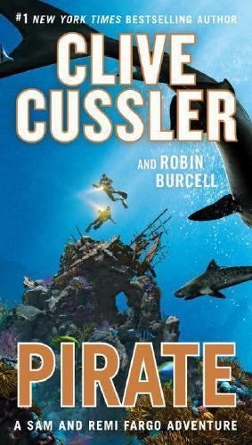 Pirate by Clive Cussler (author), Robin Burcell (author)