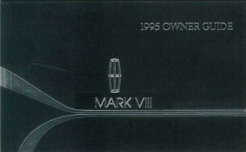 1995 Lincoln Mark VIII Owners Manual User Guide Reference Operator Book Fuses