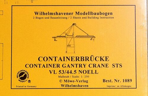 – Containerbrücke VL 53//44.5 Noell WHV Modellbaubogen 1089 1:250